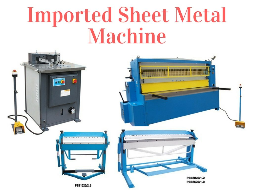 Imported Sheet Metal Machine